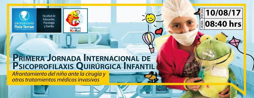 Primera Jornada Internacional de Psicoprofilaxis Quirúrgica Infantil