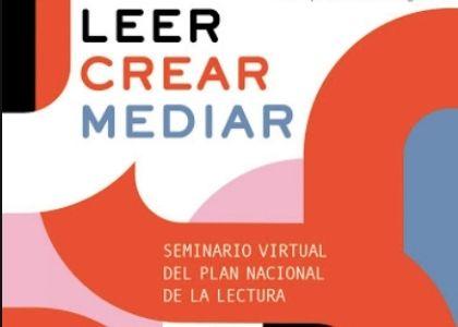 """Académico de la Escuela de Publicidad participó en """"Leer, crear, mediar: Seminario virtual Plan Nacional de la Lectura"""""""