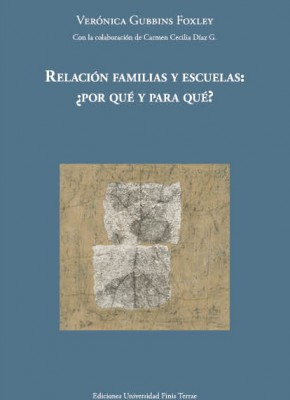 RELACIÓN FAMILIAS Y ESCUELAS. ¿POR QUÉ Y PARA QUÉ?