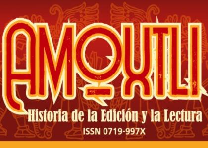 Revista Amoxtli invita a participar con artículos para su próxima edición