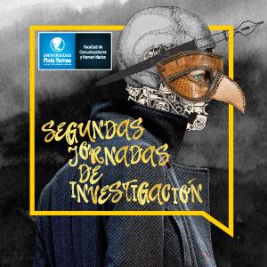 Segundas Jornadas de Investigación Facultad de Comunicaciones y Humanidades