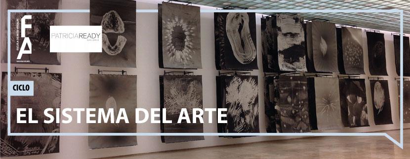 """Ciclo """"El Sistema del Arte"""""""