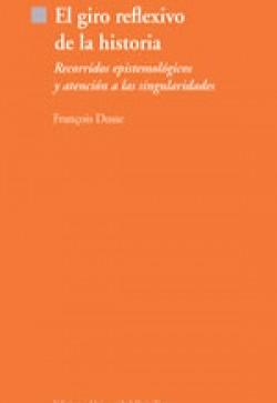 EL GIRO REFLEXIVO DE LA HISTORIA