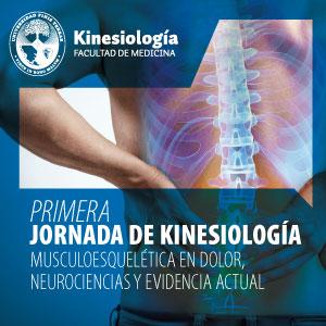 PrimeraJornada de Kinesiología Musculoesquelética enDolor, Neurociencias y Evidencia Actual